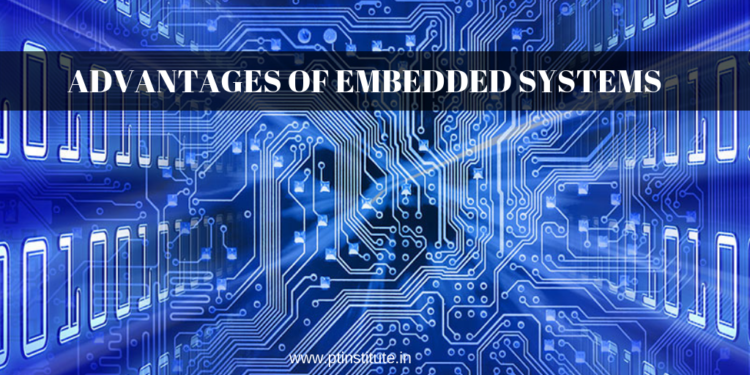 ADVANTAGES OF EMBEDDED SYSTEMS, embedded courses in bangalore