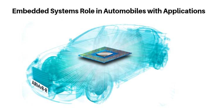 Embedded Systems Role In Automobiles With Applications Ptinstitute