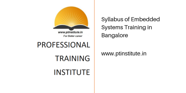 Syllabus of Embedded Systems Training in Bangalore